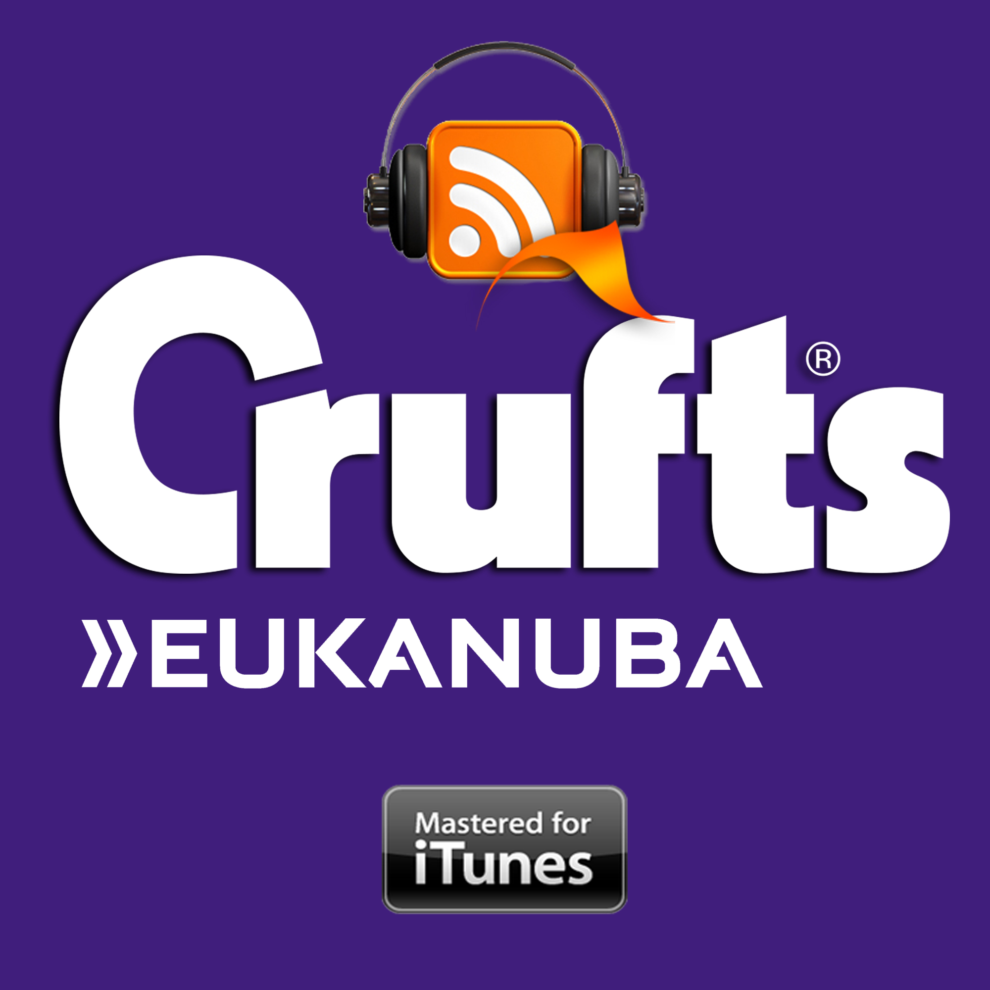 Crufts 2017 - Audio Podcasts